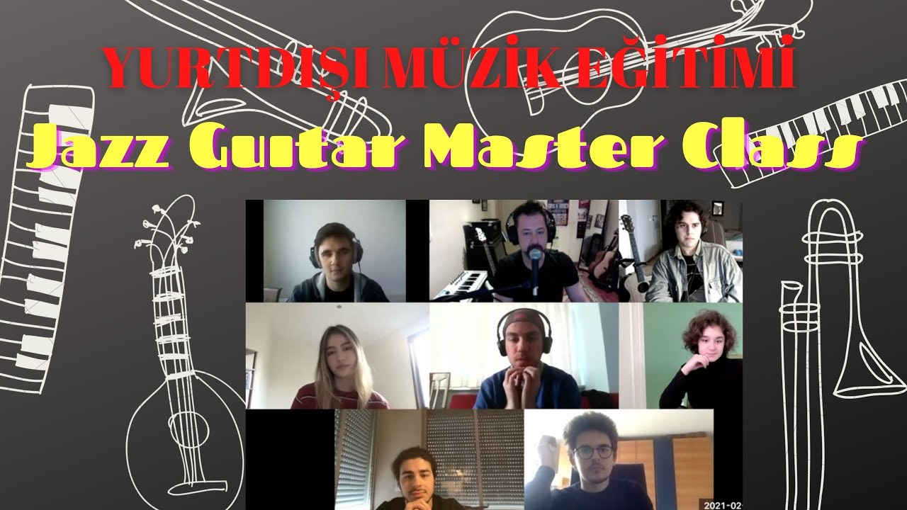 JAZZ GUITAR MASTER CLASS NO:23 / Yurt Dışı Müzik Eğitimi #Berklee #NewSchool#SouthBankUniversity