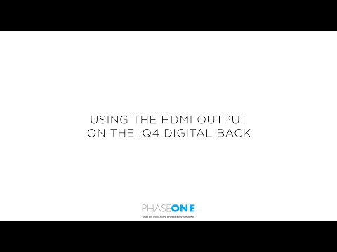 Support | Using the HDMI out on the IQ4 Digital Back | Phase One