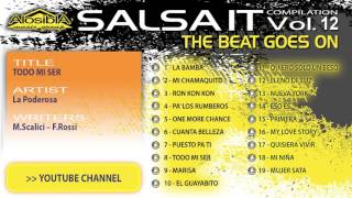 Salsa.it Vol.12 THE BEAT GOES ON: TODO MI SER  - La Poderosa
