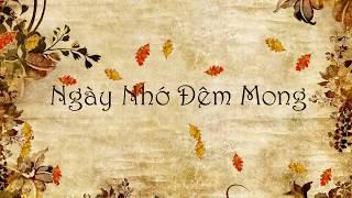 [Retro Song] Ngày Nhớ Đêm Mong - Đăng Khôi (Lyrics)