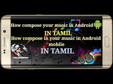 How to compose your music in your andriod  mobile in (tamil)