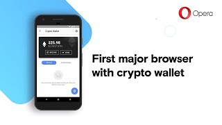 The Opera browser for Android with built-in Crypto Wallet | OPERA | BROWSER thumbnail