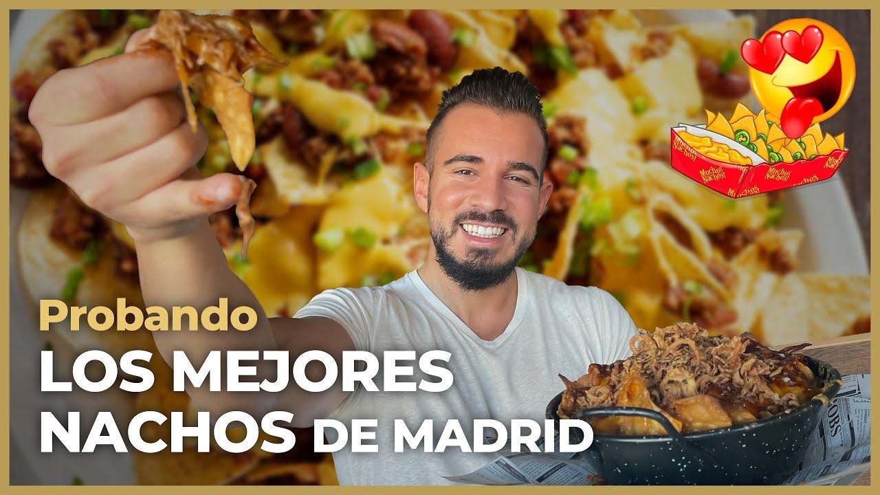 Ruta LOS MEJORES NACHOS DE MADRID ¡INCREÍBLES! 🤤