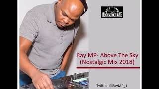 Ray MP- Above The Sky