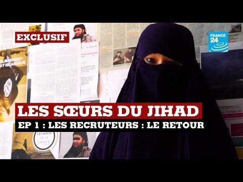 """ÉPISODE 1 - Les Sœurs, femmes cachées du jihad : Devenir une sœur de la """"Dawla"""""""