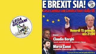 E Brexit sia! - On. BORGHI e Europarlamentare ZANNI in conferenza con la Lega Giovani Lombardia