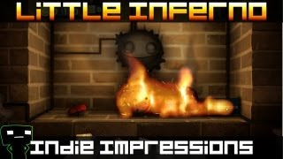 Indie Impressions - Little Inferno