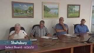 Shaftsbury Select Board // 06/30/21