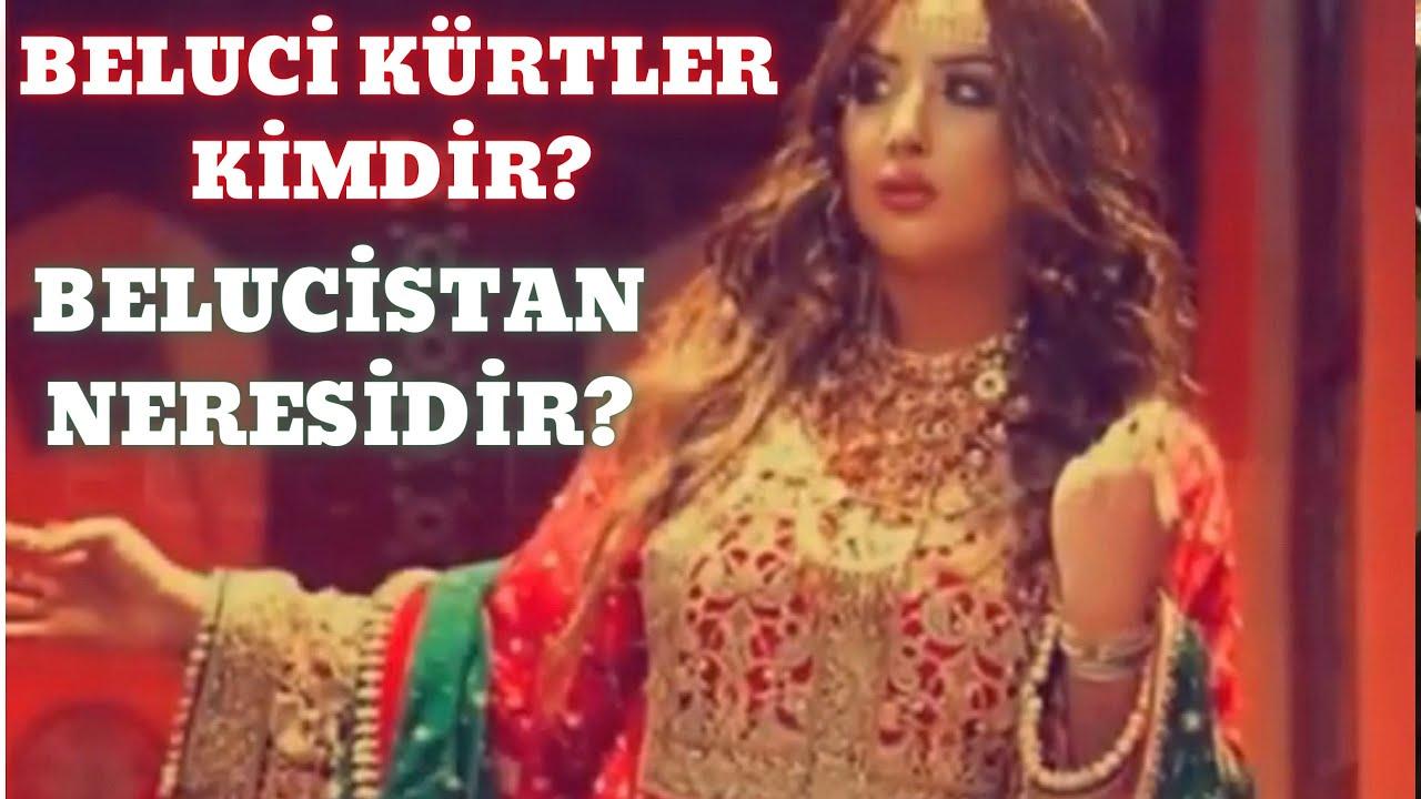 Beluci Kürtler Kimdir? / Belucistan Neresidir?