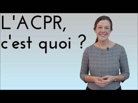 Comprendre la finance, l'ACPR
