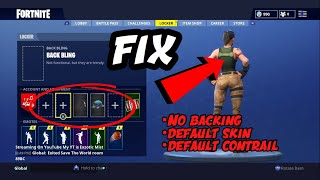 Fortnite how fix: No backbling, default skin, and default contrail