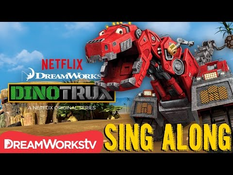 Dinotrux Theme Song Sing Along | DINOTRUX