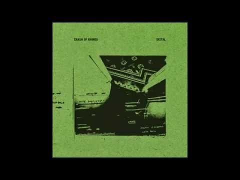Crash Of Rhinos - ''Distal (2011)'' [Full Album]