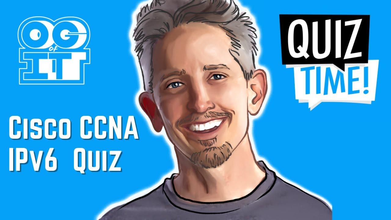Download Edited IPv6 Quiz Recording | Cisco CCNA 200-301