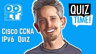 Edited IPv6 Quiz Recording | Cisco CCNA 200-301