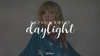 Taylor Swift Daylight MP3