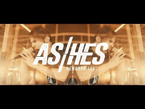 ASHES - Newborn Soul (OFFICIAL MUSIC VIDEO)