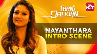 Thani Oruvan - Nayanthara Intro Scene | Jayam Ravi | Nayanthara | Full Movie on SunNXT | 2015