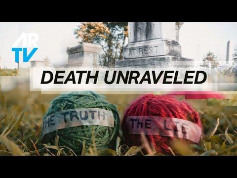 Death Unraveled