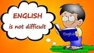 Learning English is not difficult - Basic English lesson for Beginner