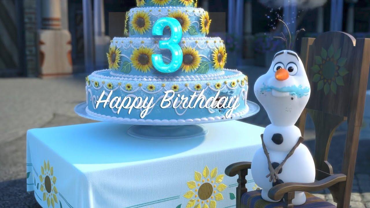 Happy 3th Birthday Frozen Style Youtube