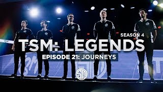 TSM: LEGENDS - Season 4 Episode 21 - Journeys