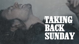 Watch Taking Back Sunday Flicker Fade video