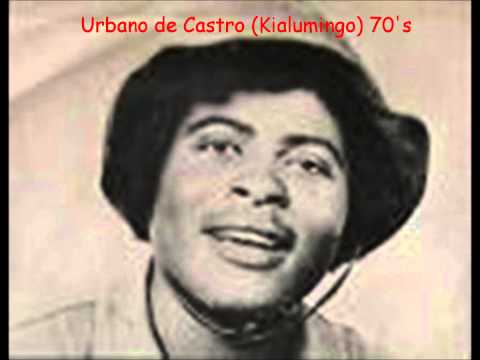 Urbano De Castro - Kialumingo (60's, 70's)