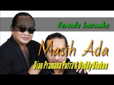Masih Ada (female Karaoke) - Dian Pramana Putra & Deddy Dhuku
