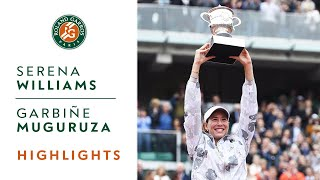 Serena Williams v Garbine Muguruza Highlights - Women's Final 2016 I Roland-Garros