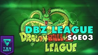 Dragon Ball Z League Season 6 Week 1 Ep 3