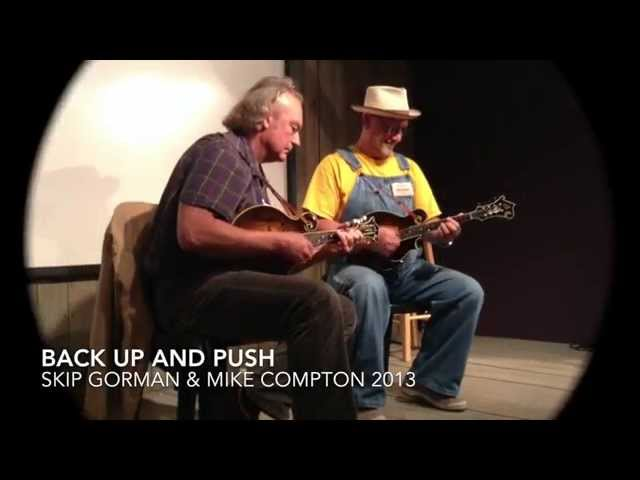 Back Up & Push: Skip Gorman and Mike Compton