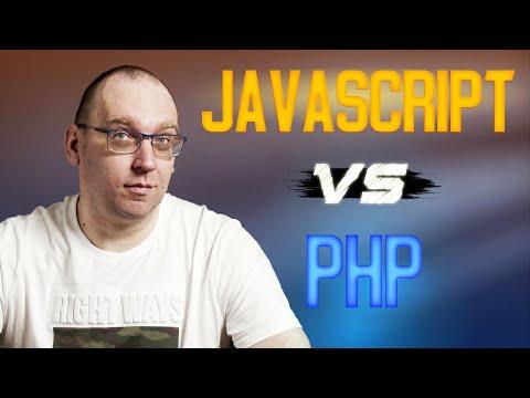 JavaScript vs PHP.