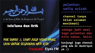 Download Video isfa'lana dengan lirik MP3 3GP MP4