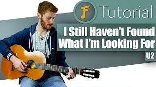 U2 - I Still Haven't Found What I'm Looking For | Gitarren Tutorial für Anfänger | Jamflix