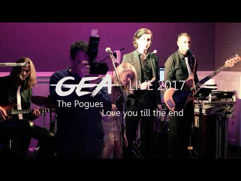 GEA  2017  Love you till the end  The Pogues   Prvi ples