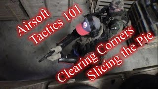 Airsoft Tactics 101: Clearing Corners - Slicing the Pie