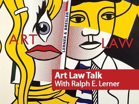 Ralph E Lerner | Ralph Lerner | Art Law | Art World Advisors