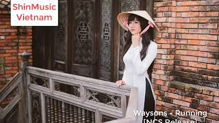 Download Video Waysons - Running [NCS Release]  | Beautiful Vietnamese Girls MP3 3GP MP4