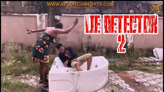 Download Xploit Comedy - LIE DETECTOR (STREET CALAMITY)