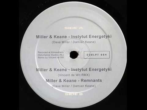 Miller & Keane - Instytut Energetyki (Original Mix)