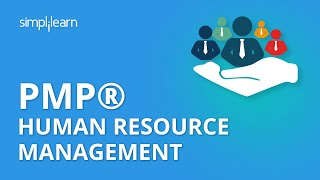 PMP® Human Resource Management | Project Management Human Resources Management | Simplilearn