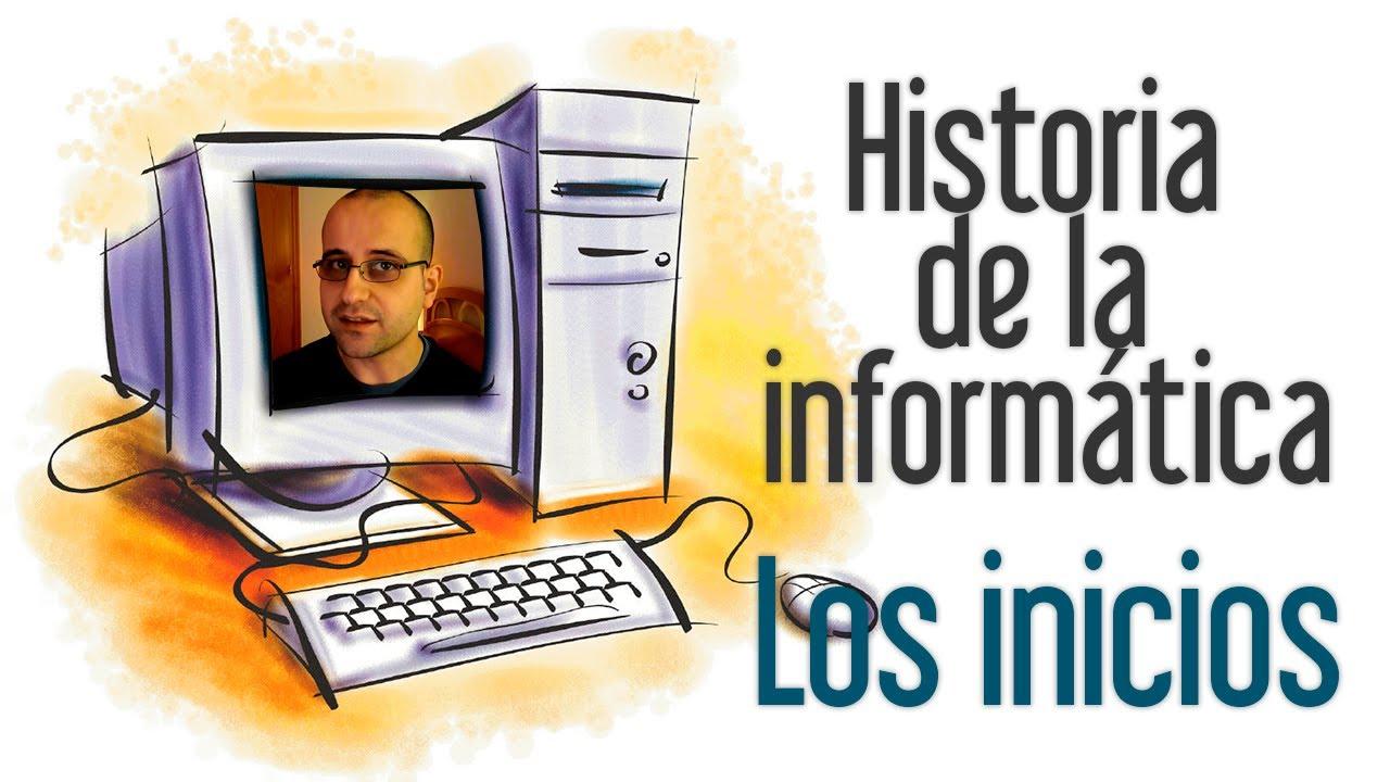 Los inicios - Historia de la informática #1 - YouTube - photo#43