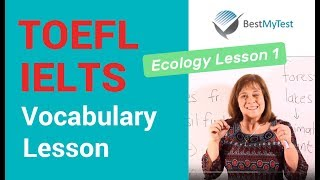 TOEFL Vocabulary - Ecology Lesson 1
