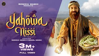 Yahowa Nissi !!! By Romika Masih & Danial Masih !!!!Samuel Dost|| Dinesh Dk