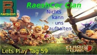 [Deutsch] CLASH OF CLANS RaeshCor Clan | Angriff Attack Cheat Hack Bug oder so...!!!!!!