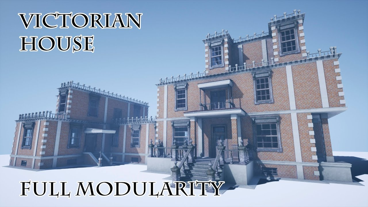 Modular Victorian House - Unreal Engine Forums