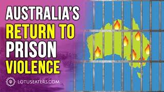 Australia's Prison Riot