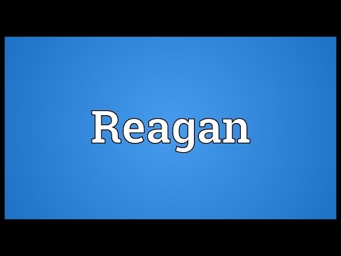Reagan Meaning