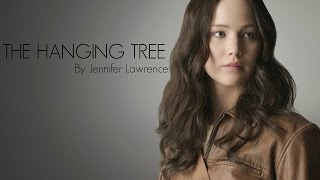 The Hanging Tree by Jennifer Lawrence [OFFICIAL TRACK] (The Hunger Games: Mockingjay Part 1)